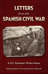 Letters from the Spanish Civil War: A U.S. Volunteer Writes Home - eBook