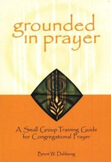 Grounded in Prayer - participant guide