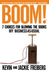 Boom!: 7 Choices for Blowing the Doors Off Business-As-Usual - eBook