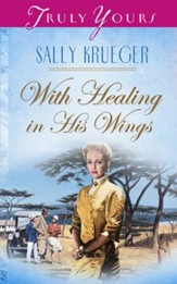 With Healing In His Wings - eBook