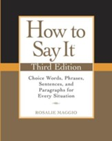 How to Say It, Third Edition: Choice Words, Phrases, Sentences, and Paragraphs for Every Situation - eBook