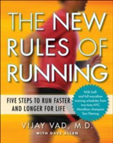 The New Rules of Running: Five Steps to Run Faster and Longer for Life - eBook