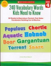 240 Vocabulary Words Kids Need to Know: Grade 4: 24 Ready-to-Reproduce Packets That Make Vocabulary Building Fun & Effective