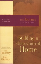 Building a Christ-Centered Home: The Journey Study Series - eBook