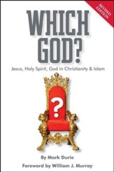 Which God? Jesus, Holy Spirit, God in Christianity and Islam