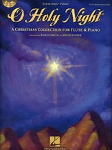 O Holy Night-A Christmas Collection for Flute & Piano