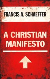 A Christian Manifesto: 25th Anniversary Edition
