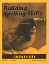 Building Spelling Skills Book 2 Answer Key (Second Edition)