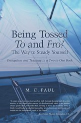 Being Tossed To and Fro? The Way to Steady Yourself: Evangelism and Teaching in a Two-in-One Book - eBook
