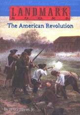 Landmark Books: The American Revolution