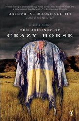 The Journey of Crazy Horse: A Lakota History - eBook