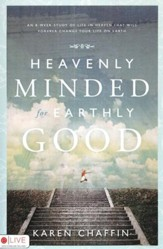 Heavenly Minded for Earthly Good - Slightly Imperfect