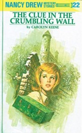 Nancy Drew 22: The Clue in the Crumbling Wall: The Clue in the Crumbling Wall - eBook