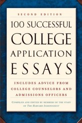100 Successful College Application Essays (Second Edition) - eBook
