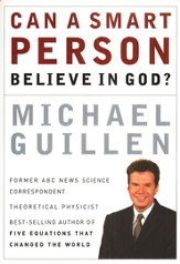Can a Smart Person Believe in God? - eBook