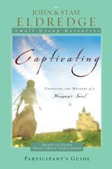 Captivating Heart to Heart Study Guide: An Invitation Into the Beauty and Depth of the Feminine Soul - eBook