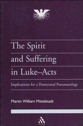 Spirit and Suffering in Luke-Acts