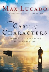 Cast of Characters: Common People in the Hands of an Uncommon God - eBook