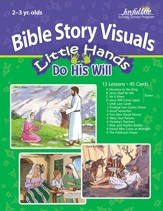 Little Hands Do His Will (ages 2 & 3) Bible Visuals (Spring Quarter)