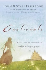 Cautivante: Revelando el Misterio del Alma de una Mujer (Captivating: Unveiling the Mystery of a Woman's Soul) - eBook