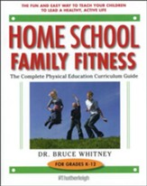 Homeschool Family Fitness: A Complete Curriculum Guide (Fifth Edition)