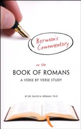 Berman's Commentary on the Book of Romans: A Verse by Verse Study