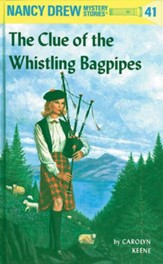 Nancy Drew 41: The Clue of the Whistling Bagpipes: The Clue of the Whistling Bagpipes - eBook