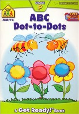 ABC Dot-to-Dot, Ages 4-6, A Get Ready Deluxe Edition Workbook