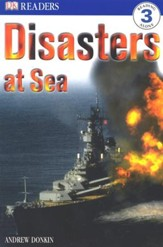 DK Readers, Level 3: Disaster at Sea