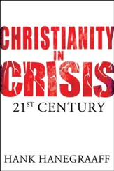Christianity In Crisis: The 21st Century - eBook