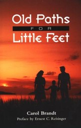 Old Paths for Little Feet