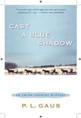 Cast a Blue Shadow: An Amish-Country Mystery - eBook