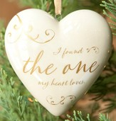 I Found the One My Heart Loves, Ornament                Ornament
