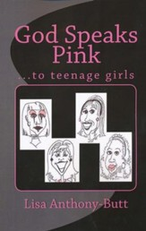 God Speaks Pink ... to teenage girls
