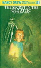 Nancy Drew 21: The Secret in the Old Attic: The Secret in the Old Attic - eBook
