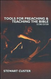 Tools for Preaching & Teaching the Bible Second Edition  - Slightly Imperfect
