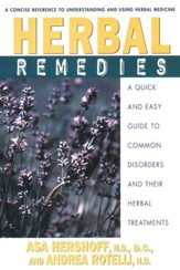 Herbal Remedies: A Quick and Easy Guide to Common Disorders and Their HerbalRemedies - eBook