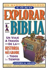 Como Explorar la Biblia (How to Get Into the Bible) - eBook