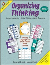 Organizing Thinking Graphic Organizers Book 2, Grades 5-8
