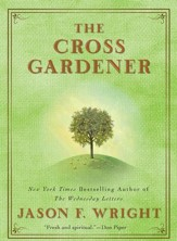 The Cross Gardener - eBook