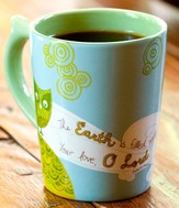 The Earth is Filled with Your Love Mug