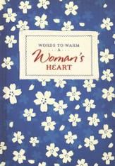 Words To Warm: A Woman's Heart