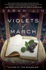 The Violets of March: A Novel - eBook
