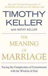 The Meaning of Marriage: Facing the Complexities of Commitment with the Wisdom of God - eBook