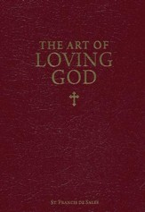 The Art of Loving God