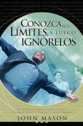 Conozca sus Limites, Luego Ignorelos - Know Your Limits, Then Ignore Them (Spanish ed.) - eBook