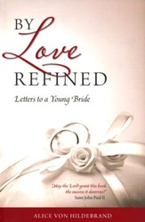 By Love Refined: Letters to a Young Bride