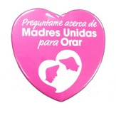 Moms in Prayer Heart Button - Spanish