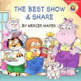Mercer Mayer's Little Critter: The Best Show & Share