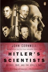 Hitler's Scientists: Science, War, and the Devil's Pact - eBook